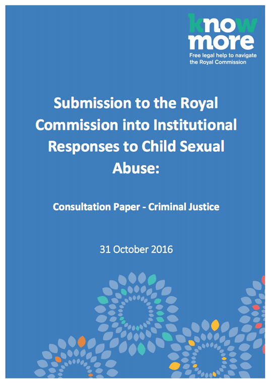 Submission to the Royal Commission into Institutional Responses to Child Sexual Abuse: Consultation Paper - Criminal Justice